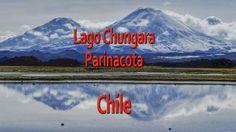 "Video Chile: ""Chungara lake and Parinacota Volcan"""