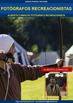 FOTÓGRAFOS RECREACIONISTAS ALBERTO CAMACHO