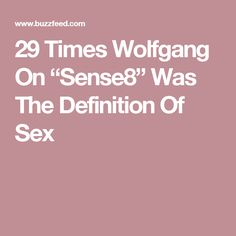"29 Times Wolfgang On ""Sense8"" Was The Definition Of Sex"