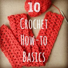 Learn Something New: 10 Crochet How-to Basics
