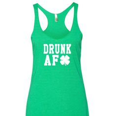 Drunk AF St. Patrick's Day Tank Top. St Patricks Day Tank Top. Drunk Tank Top by SouthernCharme