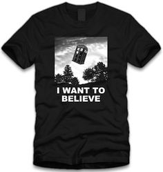 Doctor Who I Want To Believe T-Shirt