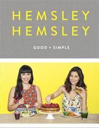 Good and Simple: Recipes to Eat Well and Thrive