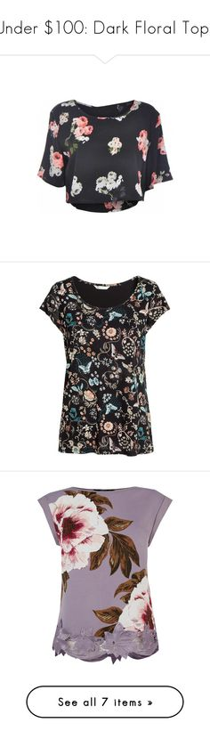 """""""Under $100: Dark Floral Tops"""" by polyvore-editorial ❤ liked on Polyvore featuring under100, darkfloraltops, H&M, Oasis, Topshop, MINKPINK, Kerr®, women's clothing, women and female"""
