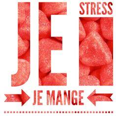 Je stress ⚡Je mange