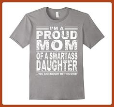 Mens I'm a proud mom of a smartass daughter 3XL Slate - Relatives and family shirts (*Partner-Link)