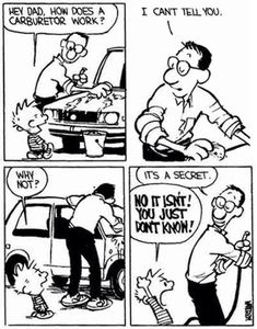 Calvin and Hobbes - It's a secret. | NO IT ISN'T! YOU JUST DON'T KNOW!