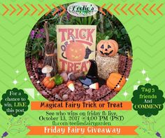 """The Friday Fairy Giveaway"" www.teeliesfairygarden.com . . . I will be giving an adorable Fairy Garden Item away-Live-so you don't want to miss it! #fairyscoop"