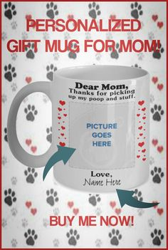 Need a fun cute gift for Mom? These fun mugs are perfect for Birthdays or Mother's Day! Some can be personalized with name of Mom and/or Cat or Dog. Cute Gifts, Gifts For Mom, Dear Mom, Mom Mug, Good Buddy, Cuddling, Best Dogs, Families, Dog Cat