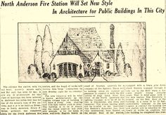A sketch and an article about the soon to be built North Anderson Fire Station (#4 I think?) from 1925