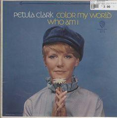 Petula Clark - Color My World / Who Am I