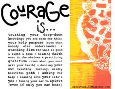 Courage is....