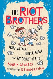KISS THE BOOK: The Riot Brothers: Snarf Attack, Underfoodle, and the Secret Life by Mary Amato, illustrated by Ethan Long - ESSENTIAL