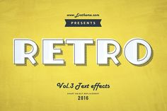 Retro Style Text Effects Vol.3 by Evatheme on @creativemarket