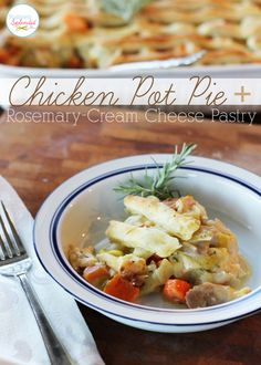 Chicken Pot Pie with Rosemary-Cream Cheese Pastry!!