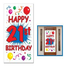 "21st Birthday Door Banner (includes one 30"" x 60"" banner in a pack; suitable for indoor and outdoor use)"