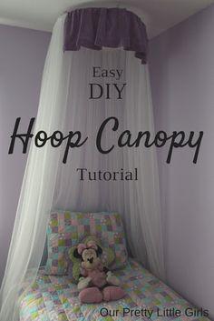 DIY Hoop Canopy {Tutorial} Using simple, cheap materials.