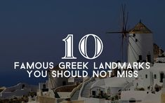 Top 10 Landmarks in Greece