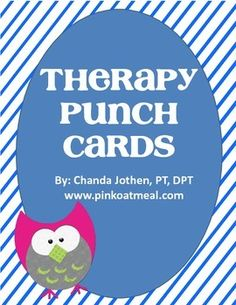 Therapy Punch Cards - Perfect for occupational therapists, physical therapists, speech therapists, and special education teachers! - repinned by @PediaStaff – Please Visit ht.ly/63sNt for all our ped therapy, school & special ed pins