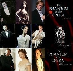 The Phantom of the Opera 1989 Love Never Dies The Sequel 2010 The Phantom of the Opera 2003