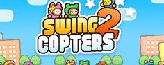 This is your next game: addictive iPhone and Android app Swing Copters 2