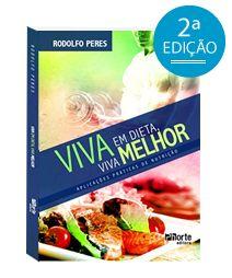 VIVER SEM SAL E SEM AÇUCAR - SAIBA MAIS SOBRE Nutrição e Nutrição esportiva | Nutricionista Rodolfo Peres
