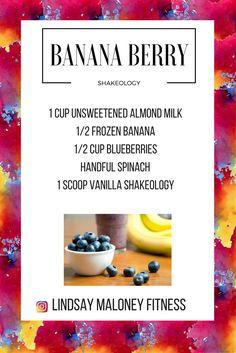 Banana Berry Shakeology-- Vanilla Shakeology Recipe Vanilla Shake Recipes, 310 Shake Recipes, Protein Shake Recipes, Protein Smoothies, Protein Shakes, Healthy Shakes, Fruit Smoothies, Shakeology Shakes, Beachbody Shakeology