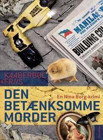 Den betænksomme morder af Lene Kaaberbøl & Agnete Friis