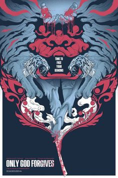 If Drive was really good cocaine, then Only God Forgives is great acid. Nicolas Winding Refn (Only God Forgives Poster by Randy Ortiz) Best Movie Posters, Cool Posters, Film Posters, Cinema Posters, Japon Illustration, God Forgives, Alternative Movie Posters, Japan Art, Comic Art