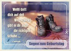 Doppelkarte mit farbigem Umschlag und Hülle im Format 14,8 x 10,5 cm Text: Segen zum Geburtstag Wenn Gott dich auf den Weg schickt, gibt er dir auch die richtigen Schuhe ... C. Montaigne