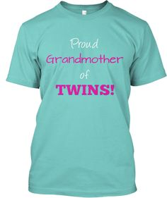 Grandmother of TWINS! | Teespring