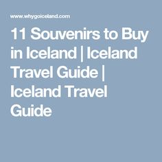 11 Souvenirs to Buy in Iceland | Iceland Travel Guide | Iceland Travel Guide