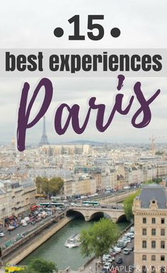 15 Experiences you Must Have in Paris