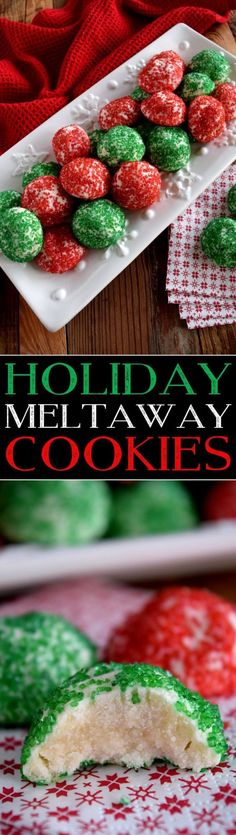 These Holiday Meltaway Cookies are so pretty and have just a few ingredients!