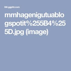 mmhagenigutuablogspotit%255B4%255D.jpg (image)