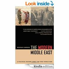 http://library.uakron.edu/record=b4775828~S24  The modern Middle East : a political history since the First World War / Mehran Kamrava