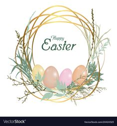 Happy easter card vector image on VectorStock Happy Easter Quotes, Happy Easter Wishes, Easter Illustration, Book Illustration, Easter Arts And Crafts, Happy Birthday Celebration, Coloring Easter Eggs, Easter Colors, Easter Printables