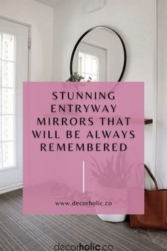 Mirrors are one of the important decoration for each space in our home. They have so many advantages to make our home looks chic and cozy as well. If we can place them in our home correctly, they will be very magical. #decorholic #mirrorentryway #entrywaydecor #homedecor