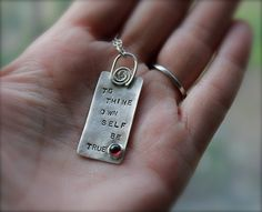 To Thine Own Self Be True. Shakespeare Necklace.Garnet.Sterling silver. Shakespeare Collection. Red Stone Necklace.Hand stamped.Poem. Quote.. $44.00, via Etsy.    BONUS: Erudite Lover, Thoughtful  Level 3