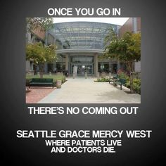 Seattle Grace Mercy west where patients live and doctors die #greysanatomy #series #serietv