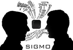 Sigmo Voice Translator – Shut Up & Take My Money!