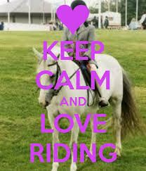 keep calm and love riding - Google Search