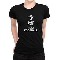 dd0311ee Idakoos-Keep-calm-and-play-Foosball-silhouette-Sports- · Sports Women CalmSilhouetteT Shirts For WomenHoodiesSweatshirts