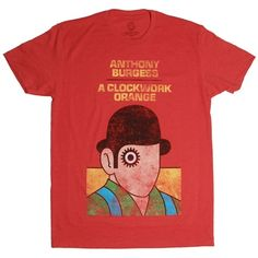 A Clockwork Orange by Anthony Burgess: T-shirt. Purchase of this shirt sends one book to a community in need. $28 #outofprintclothing #T_Shirt #A_Clockwork_Orange #Anthony_Burgess