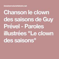 """Chanson le clown des saisons de Guy Prével - Paroles illustrées """"Le clown des saisons"""""""