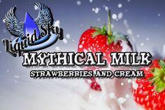 Mythical Milk - Liquid Sky