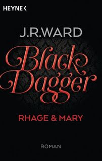 """Tii und Jäis kleine Bücherwelt: Rezension: """"BlackDagger - Rhage & Mary"""" von J. R. ..."""