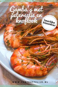 Gamba's met peterselie en knoflook Diner Recipes, Fish Recipes, Seafood Recipes, Healthy Snacks, Healthy Recipes, Tasty, Yummy Food, Food Platters, Vegan Foods