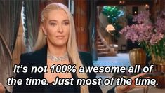 "And when she knew her value. | 19 Times Erika Jayne From ""RHOBH""  Was A Badass Bitch"