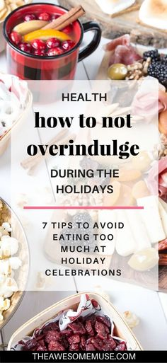 7 tips to help you learn how to not overindulge during the holidays With the right tips you dont have to eat too much healthy eating clean eating diet tips good nutrit. Clean Eating Diet, Healthy Eating Habits, Healthy Living, Nutrition Plans, Nutrition Tips, Diet Tips, Nutrition Tracker, Clean Recipes, Cooking Recipes